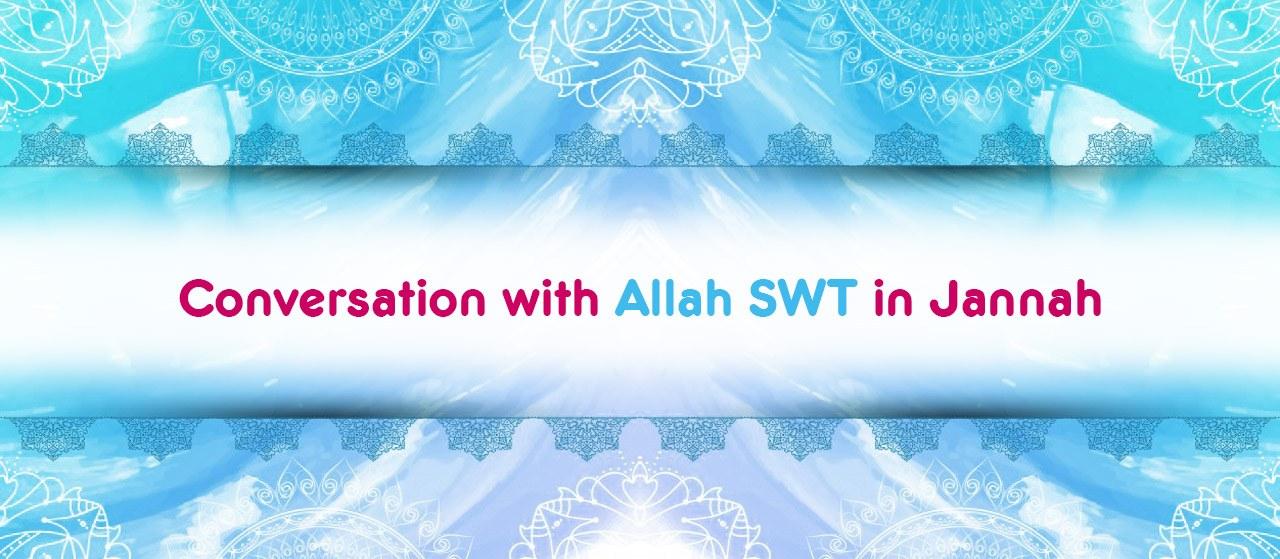 Conversation with Allah in Jannah | Jannat Al Quran