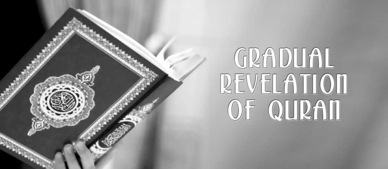 The Wisdom behind Gradual Revelation of Quran  | Jannat Al Quran