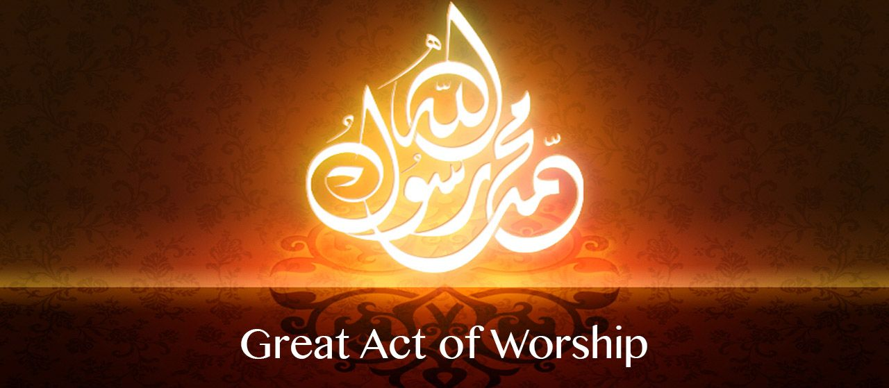One of the acts of worship is sending blessings upon our Prophet | Jannat Al Quran