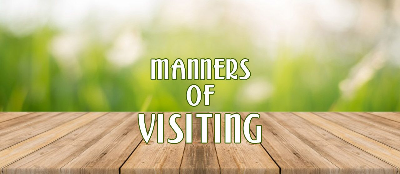 Manners of Visiting | Jannat Al Quran