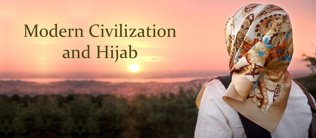 Modern Civilization and Hijab | Chastity in Islam | Jannat Al Quran