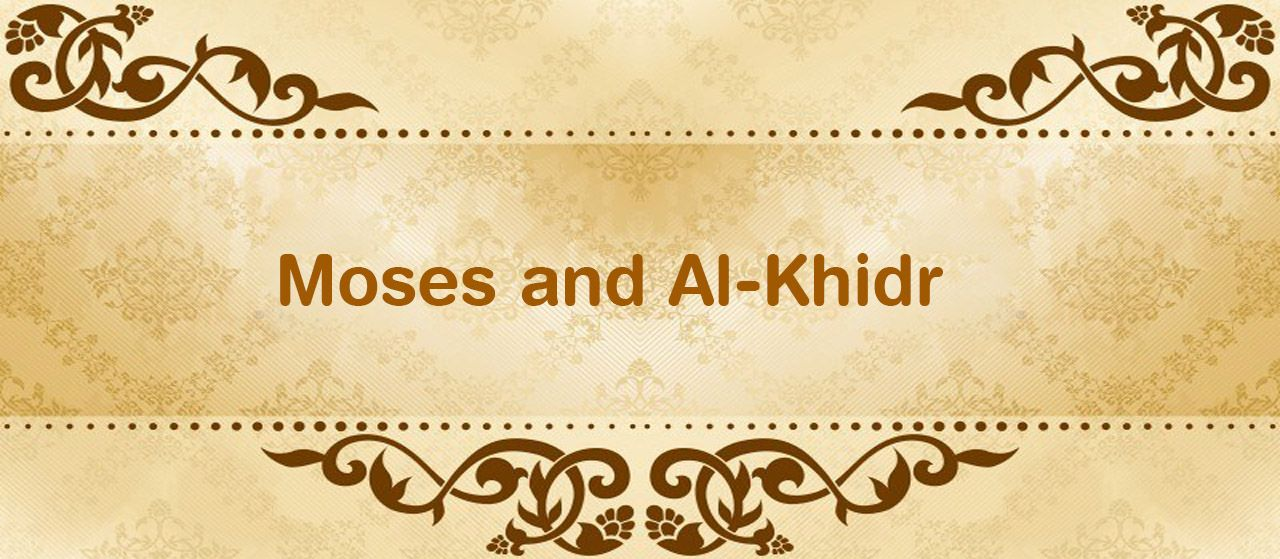 Moses and Al-Khidr