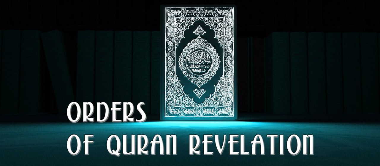 Two orders through which The Quran was revealed | Jannat Al Quran
