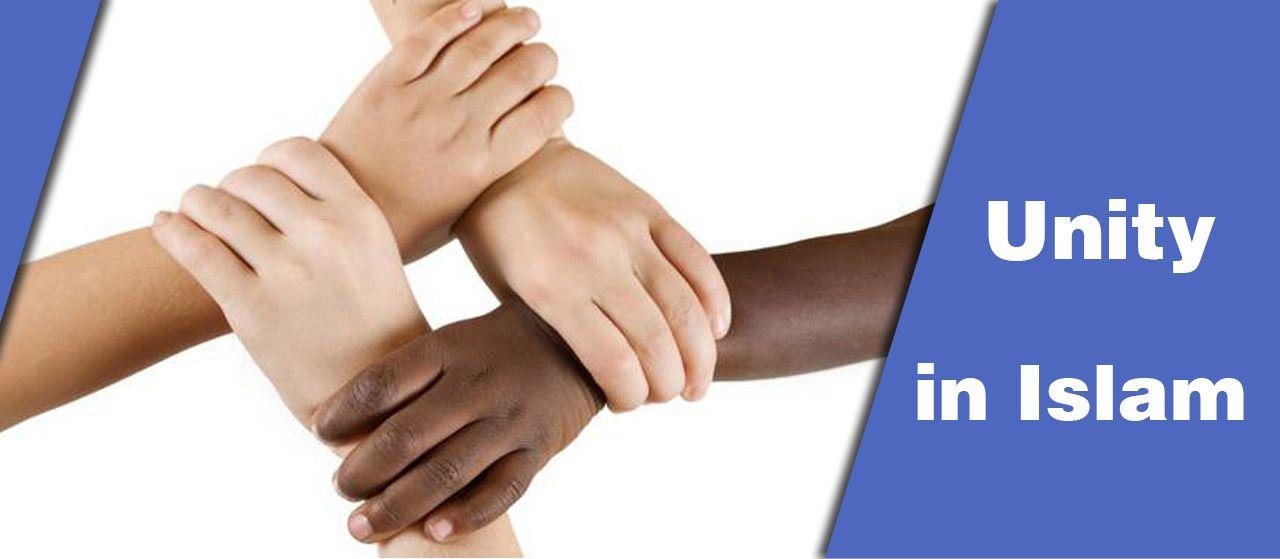 Unity is among the basic principles of Islam | Jannat Al Quran