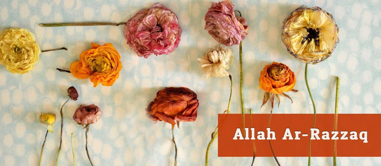 In Allah Ar-Razzaq I place my complete reliance & trust | Jannat Al Quran