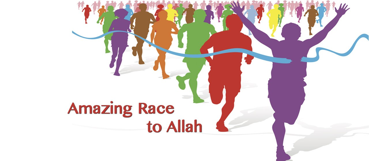 The Amazing Race to Allah   Race for the good deeds   Jannat Al Quran