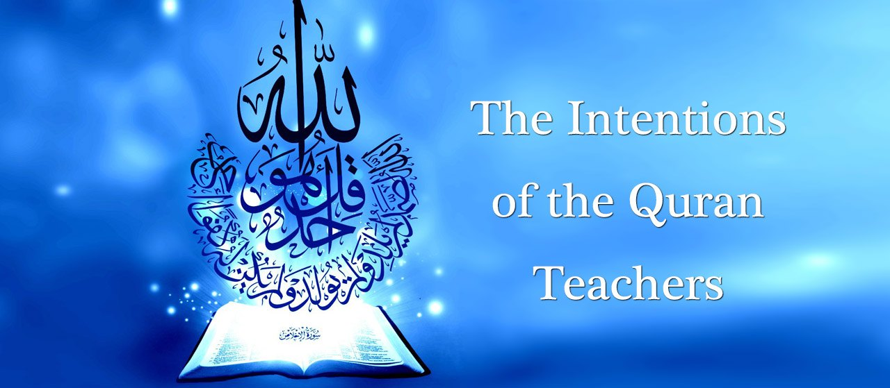 Intentions of Quran Teachers | Not Seeking a Worldly Objective | Jannat Al Quran