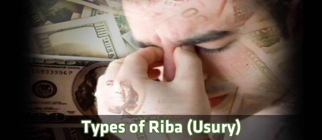 Types of Riba (usury) | Types of assets | Jannat Al Quran