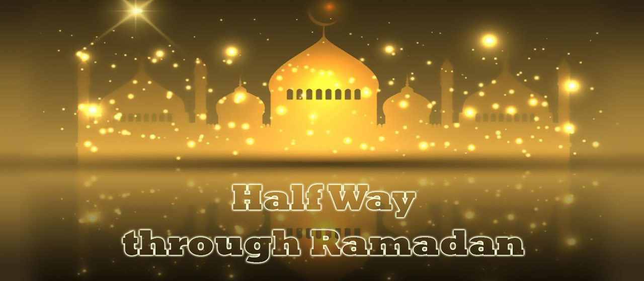Half Way through Ramadan | End better than you started | Jannat Al Quran