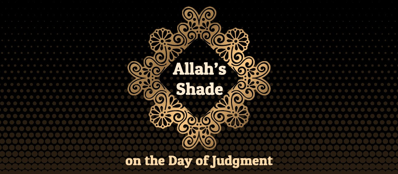 Allah's Shade on the day of Judgment | Jannat Al Quran
