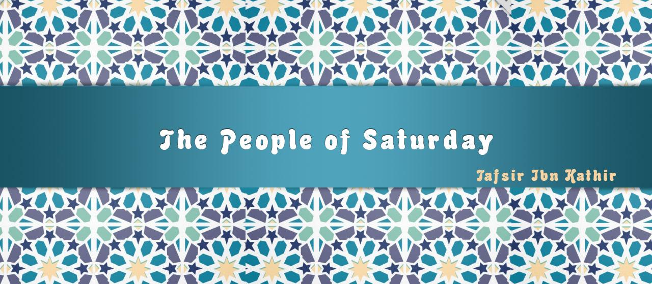 People of Saturday | Jannat Al Quran