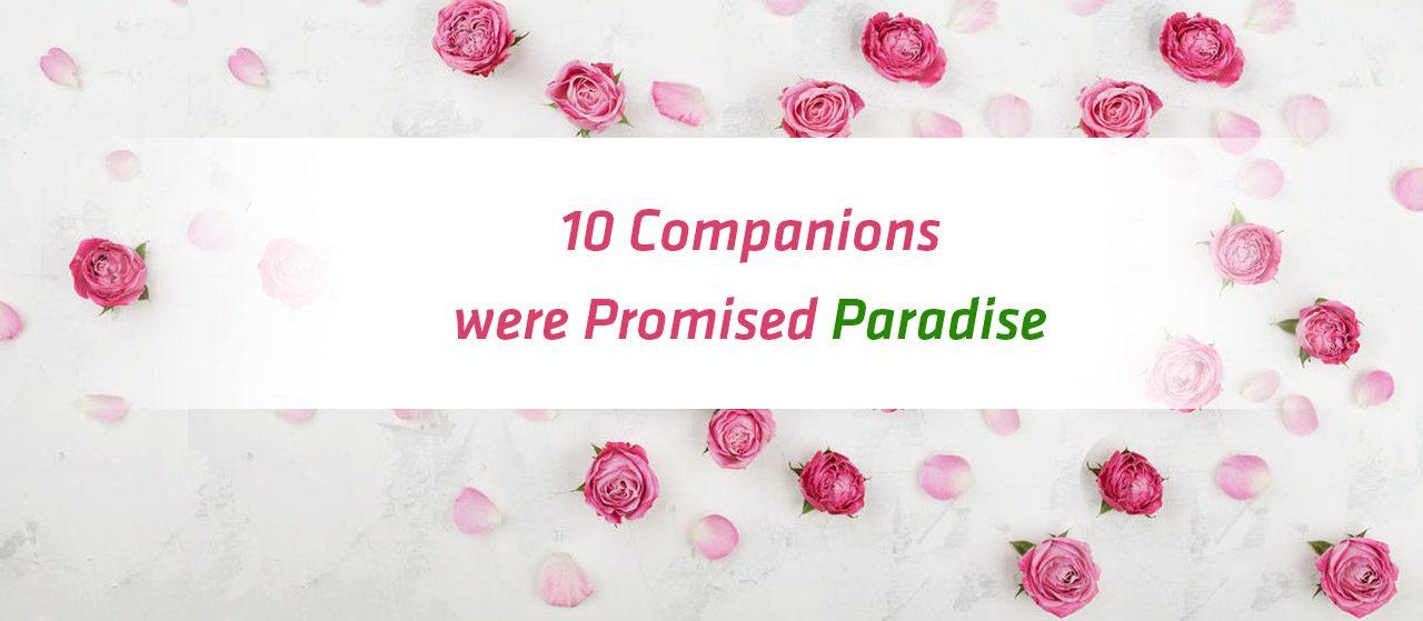10 Companions were Promised Paradise | Jannat Al Quran